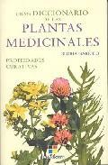 Libro GRAN DICCIONARIO DE LAS PLANTAS MEDICINALES. PROPIEDADES CURATIVA S