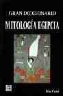Libro GRAN DICCIONARIO MITOLOGIA EGIPCIA