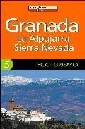 Libro GRANADA: LA ALPUJARRA; SIERRA NEVADA