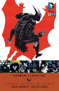 Libro GRANDES AUTORES DE BATMAN: DOUG MOENCH Y KELLY JONES: LA NOCHE FINAL