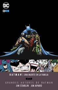 Libro GRANDES AUTORES DE BATMAN: UNA MUERTE EN LA FAMILIA JIM STARLIN/JIM APARO