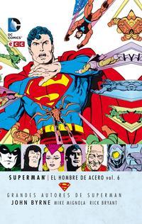 Libro GRANDES AUTORES DE SUPERMAN: JOHN BYRNE - SUPERMAN: EL HOMBRE DE ACERO VOL. 6