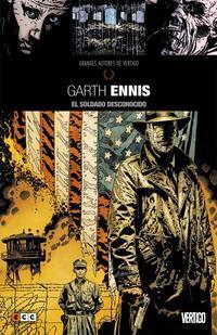 Libro GRANDES AUTORES DE VERTIGO: GARTH ENNIS - EL SOLDADO DESCONOCIDO