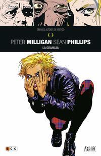 Libro GRANDES AUTORES DE VERTIGO: PETER MILLIGAN Y SEAN PHILLIPS - LA GRANUJA