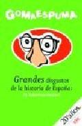 Libro GRANDES DISGUSTOS DE LA HISTORIA DE ESPAÑA: ¡PA HABERNOS MATAO!