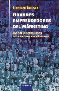 Libro GRANDES EMPRENDEDORES DEL MARKETING