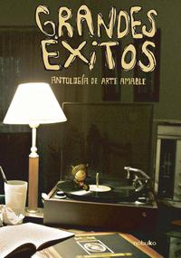 Libro GRANDES EXITOS. ANTOLOGIA DE ARTE AMABLE