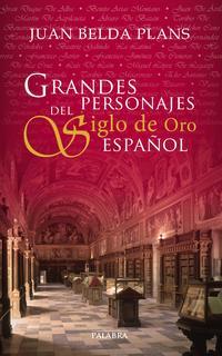 Libro GRANDES PERSONAJES DEL SIGLO DE ORO ESPAÑOL
