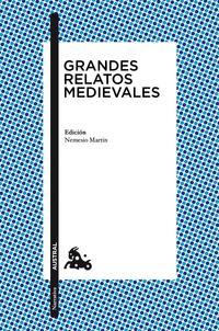 Libro GRANDES RELATOS MEDIEVALES