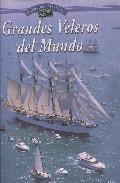 Libro GRANDES VELEROS DEL MUNDO