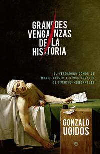 Libro GRANDES VENGANZAS DE LA HISTORIA