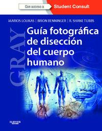 Libro GRAY. GUIA FOTOGRAFICA DE DISECCION DEL CUERPO HUMANO