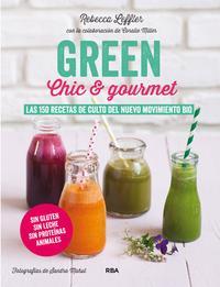 Libro GREEN, CHIC & GOURMET