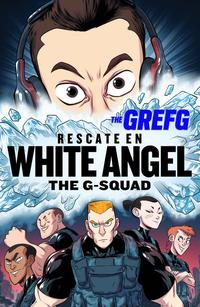 Libro GREFG: RESCATE EN WHITE ANGEL