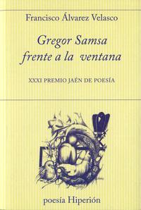 Libro GREGOR SAMSA FRENTA A LA VENTANA