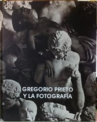 Libro GREGORIO PRIETO Y LA FOTOGRAFIA