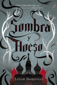 Libro GRISHA I :SOMBRA Y HUESO