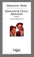 Libro GROUCHO & CHICO ABOGADOS: FLYWHEEL, SHYSTER Y FLYWHEEL. EL SERIAL RADIOFONICO PERDIDO DE LOS HERMANOS MARX