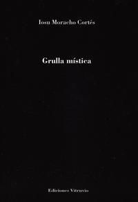 Libro GRULLA MISTICA