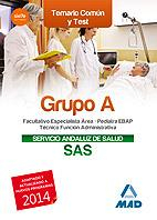 Libro GRUPO A DEL SERVICIO ANDALUZ DE SALUD. TEMARIO COMÚN Y TEST