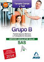 Libro GRUPO B DEL SERVICIO ANDALUZ DE SALUD. TEMARIO COMÚN Y TEST