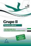 Libro GRUPO II PERSONAL LABORAL DE LA ADMINISTRACIÓN DE LA COMUNIDAD AU TÓNOMA DE EXTREMADURA. TEST DE LA PARTE COMÚN