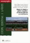 Libro GRUPOS DE INTERES Y GESTION DEPORTIVA: UN ESTUDIO APLICADO A LA UD ALMERIA