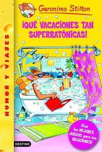 Libro GS 24 :¡QUE VACACIONES TAN SUPERRATONICAS!
