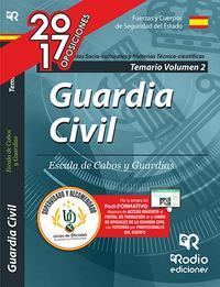 Libro GUARDIA CIVIL MATERIAS SOCIO - CULTURALES MATERIAS TECNICO - CIENTIFICAS 2017: TEMARIO