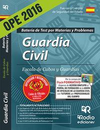 Libro GUARDIA CIVIL. ESCALA DE CABOS Y GUARDIAS. BATERÍA DE TEST POR MATERIAS Y PROBLEMAS