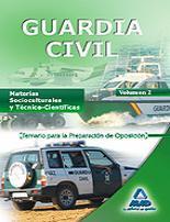 Libro GUARDIA CIVIL. TEMARIO PARA LA PREPARACION DE OPOSICION. MATERIAS SOCIOCULTURALES Y TECNICOCIENTIFICAS. VOLUMEN II