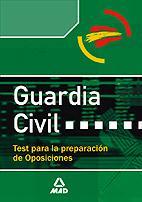 Libro GUARDIA CIVIL: TEST PARA LA PREPARACION DE OPOSICIONES