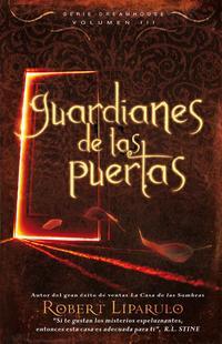 Libro GUARDIANES DE LAS PUERTAS