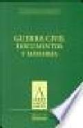 Libro GUERRA CIVIL: DOCUMENTOS Y MEMORIA