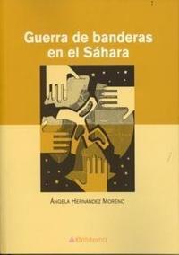 Libro GUERRA DE BANDERAS EN EL SAHARA