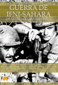 Libro GUERRA DE IFNI-SAHARA, BREVE HISTORIA: LA ULTIMA GUERRA ESPAÑOLA