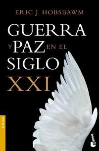 Libro GUERRA Y PAZ EN EL SIGLO XXI