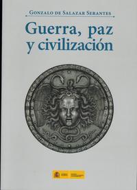 Libro GUERRA, PAZ Y CIVILIZACIÓN