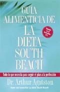 Libro GUIA ALIMENTICIA DE LA DIETA SOUTH BEACH