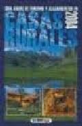 Libro GUIA ANUAL DE TURISMO Y ALOJAMIENTOS EN CASAS RURALES 2004
