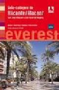 Libro GUIA CALLEJERO DE ALICANTE/ALACANT; SANT JOAN D ALACANT Y SAN VIC ENT DEL RASPEIG