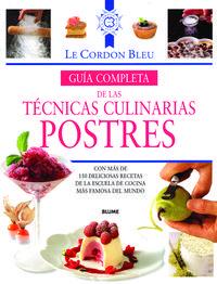 Libro GUIA COMPLETA DE LAS TECNICAS CULINARIAS. POSTRES