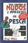 Libro GUIA COMPLETA DE NUDOS Y APAREJOS DE PESCA