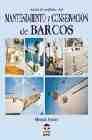 Libro GUIA COMPLETA DEL MANTENIMIENTO Y CONSERVACION DE BARCOS