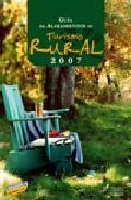 Libro GUIA DE ALOJAMIENTOS DE TURISMO RURAL 2007