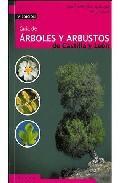 Libro GUIA DE ARBOLES Y ARBUSTOS DE CASTILLA Y LEON