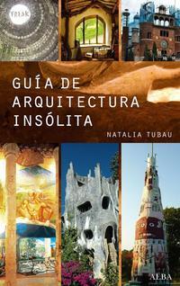 Libro GUIA DE ARQUITECTURA INSOLITA