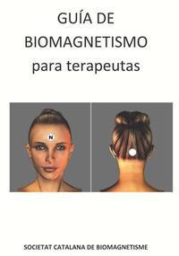 Libro GUIA DE BIOMAGNETISMO PARA TERAPEUTAS
