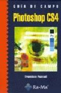 Libro GUIA DE CAMPO DE PHOTOSHOP CS4