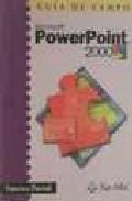 Libro GUIA DE CAMPO: POWER POINT 2000